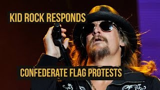 "Kid Rock to Confederate Flag Protesters: ""Kiss My Ass!"""