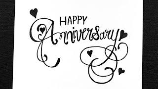 Happy Anniversary In Cursive Writing || Write Happy Anniversary In Style || Stylish Writing