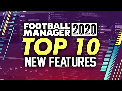 Football Manager 2020 TOP 10 New Features | FM20 Gameplay