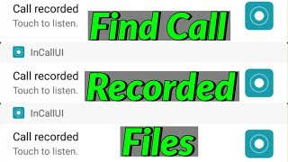 How To Find/Know Recorded Calls(Call Recordings) In Xiaomi Redmi Android Mobile