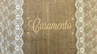 DIY Casamento   Toalhas Rústicas