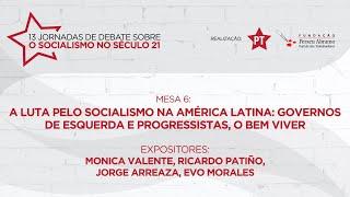 #aovivo | A luta pelo socialismo na América Latina | Mesa 6