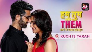 Kuch Is Tarah   Music Video   Hum Tum Aur Them   Kingshuk