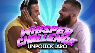 WHISPER CHALLENGE CON UNPOLLOCLARO