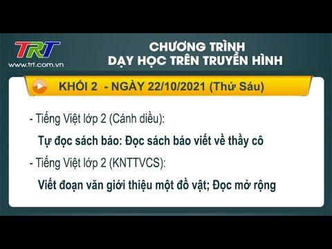 Lớp 2: Tiếng Việt (2 tiết). / - Dạy học trên truyền hình HueTV ngày 22/10/2021