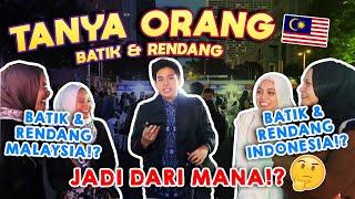 WAH! INI PENGAKUAN ORANG MALAYSIA TENTANG BATIK DAN RENDANG!