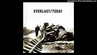 Everlast - Today (Watch Me Shine) (Remix)