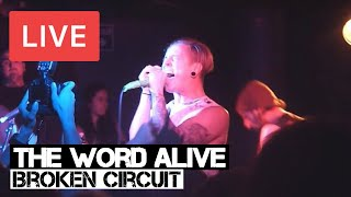 The Word Alive - Broken Circuit Live in [HD] @ The Underworld - London 2014