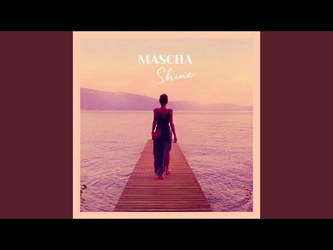 Mascha – Shine