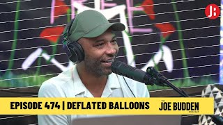 The Joe Budden Podcast - Deflated Balloons