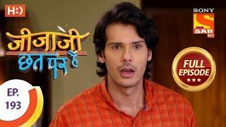 Jijaji Chhat Per Hai - Ep 193 - Full Episode - 4th October, 2018