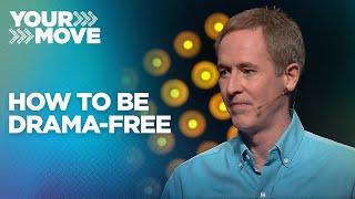 How To Be Drama-Free