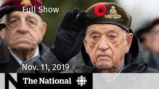 The National for Monday, Nov. 11 —  Remembrance Day; Game over for Don Cherry