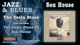 Son House - The Delta Blues