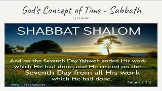 (#3 5981) God's Concept of Time - Shalom & Shabbat