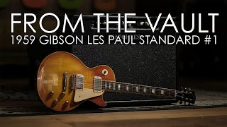From The Vault - 1959 Gibson Les Paul Standard #1