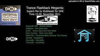 Trance Flashback Megamix (DMC Mix by Klubheadz November 2011)