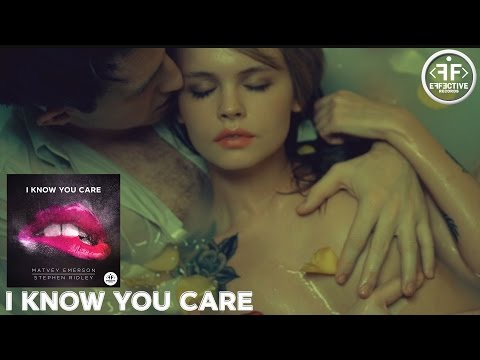 I Know You Care (feat. Stephen Ridley)