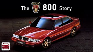 The Rover 800 / Sterling Story