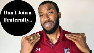 Why You shouldn't Join A Fraternity? | NPHC Advice | Corey Jones