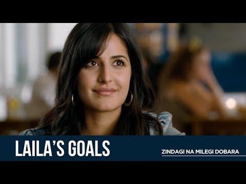 Laila's Goals | Zindagi Na Milegi Dobara | Hrithik R | Abhay Dl | Farhan A | Katrina K | Zoya A