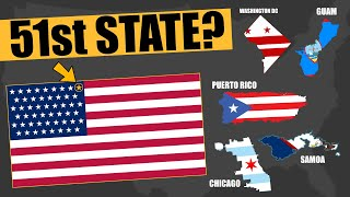 What Is The 51st U.S. State Going To Be?