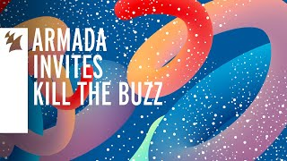 Kill The Buzz - Live @ Armada Invites 2019