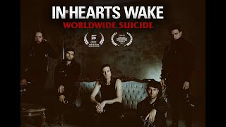 In Hearts Wake - Worldwide Suicide [Official Music Video]