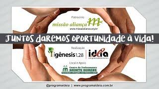 Programa ideia - Realizado no  Projeto Dorcas