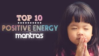 TOP 10 Powerful Mantras For Positive Energy & Deep Inner Peace // Shiva Mantra // Gayatri Mantra //