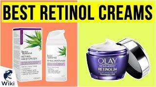 10 Best Retinol Creams 2020