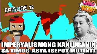 Grade 7 AP   Imperyalismong Kanluranin sa Timog Asya ( Sepoy Mutiny)   Ser Ian's Class