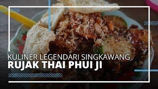 TRIBUN VIDEO | Kuliner Legendaris Singkawang Rujak Thai Phui Ji, Dijamin Tribunners Ketagihan