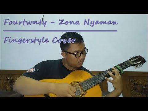 Fourtwnty - Zona Nyaman (OST. Filosofi Kopi 2: Ben & Jody) (Fingerstyle Cover)