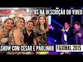 Canal 500 Notícias - Cesar e Paulinho em Faxinal Festa do Tomate 2014
