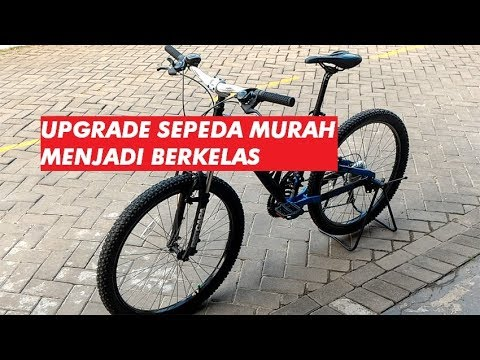 Смотреть онлайн видео Membuat Sepeda MTB Murah Terlihat