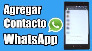 Cómo agregar un contacto en WhatsApp
