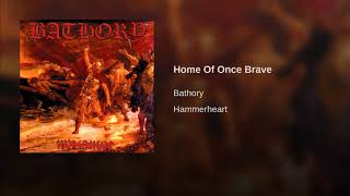 Home Of Once Brave