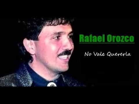 No Vale Quererla Rafael Orozco