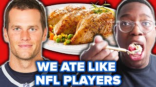 We Ate Like NFL Players For A Day