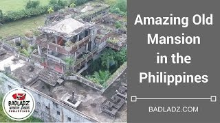 Amazing Old Mansion in the Philippines