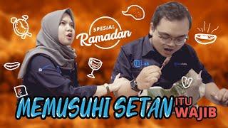 Diary Cloudrun Spesial Ramadan - Memusuhi Setan Itu Wajib