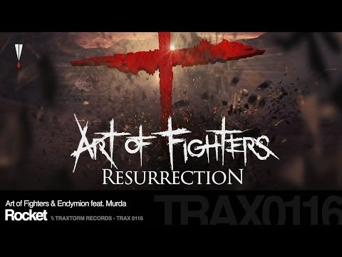 Art of Fighters & Endymion feat. Murda - Rocket (Traxtorm Records - TRAX 0116)