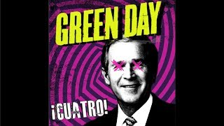 Green Day - ¡CUATRO! [Full Album HQ]