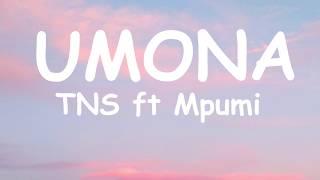 TNS - Umona ft Mpumi (Lyrics)