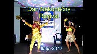 Dan Nekonečný - Revival - Zumba dovolená Itálie 2017- San Benedetto