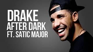 Drake- After Dark Ft. Static Major & Ty Dolla Sign (Lyrics) (Scorpion Album)