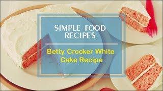 vanilla cake recipe from scratch betty crocker