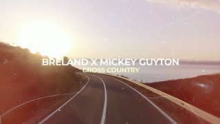 BRELAND Cross Country (feat. Mickey Guyton)