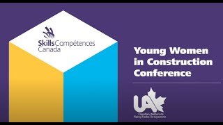 UA Canada – Young Women in Construction Conference